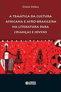 a-tematica-da-cultura-africana-e-afro-brasileira-na-literatura-para-criancas-e-jovens-debus-eliane-8524925760_300x300-PU6e6acb20_1